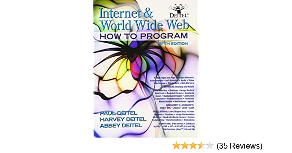 Internet and world wide web how to program 5th edition harvey internet and world wide web how to program 5th edition harvey paul deitel associates harvey deitel abbey deitel 9780132151009 amazon books fandeluxe Images