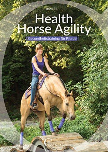 Health Horse Agility: Gesundheitstraining für Pferde (German Edition)