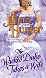 Wicked Duke Takes A Wife, The