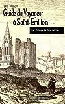 Guide du Voyageur à Saint-Emilion par Drouyn