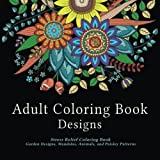 Best Coloring Books For Adults - Adult Coloring Book Designs: Stress Relief Coloring Book: Review