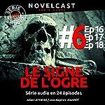 Le signe de l'ogre 6 | Julien Lefebvre,Jean-Baptiste Jeannot