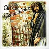 Acoustic Troubadour by Giltrap, Gordon (2005-02-23)