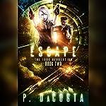 Girl from Above: Escape: The 1000 Revolution, Book 2 | Pippa DaCosta