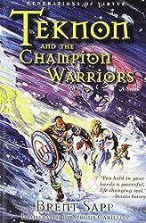 Teknon and the CHAMPION Warriors