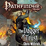 The Dagger of Trust | Chris Willrich