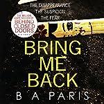 Bring Me Back | B A Paris
