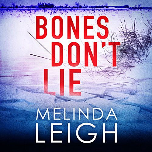 Bones Don't Lie: Morgan Dane, Book 3