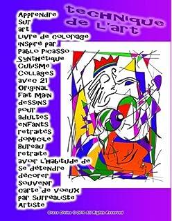 apprendre sur art livre de coloriage inspir par pablo picasso synthtique cubisme collages avec 21 original fait main dessins pour adultes enfants artiste grace divine french edition