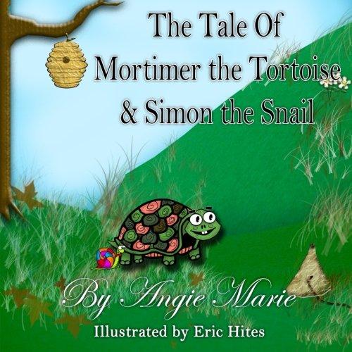 (The Tale of Mortimer the Tortoise & Simon the Snail)