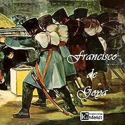 Francisco de Goya (Berühmte Maler)
