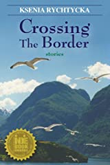 Crossing the Border Paperback