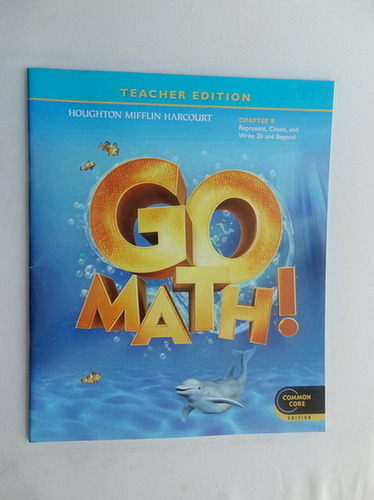 Teacher Edition, Go Math!, Kindergarten, Chapter 8 - Represent, Count, and Write 20 and Beyond pdf