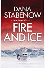 Fire and Ice (Liam Campbell Book 1) Kindle Edition