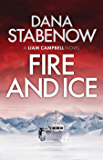 Fire and Ice (Liam Campbell Book 1)