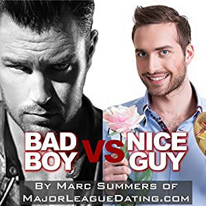 Bad Boy vs. Nice Guy Audiobook
