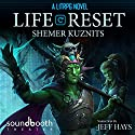 Life Reset: A LitRPG Novel: New Era Online, Book 1 Audiobook by Shemer Kuznits Narrated by Jeff Hays