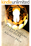 Physics Problems for GCSE: 300 questions for homework and revision (BBOP Physics Revision)