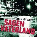Sagen Vaterland (Gereon Rath 4) Hörbuch von Volker Kutscher Gesprochen von: Thomas Gulstad