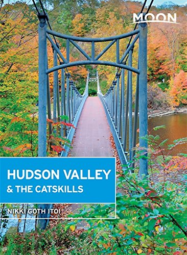 Moon Hudson Valley & the Catskills (Moon Handbooks) (Valley Map Hudson)