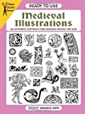 Ready-to-Use Medieval Illustrations: 424 Different Copyright-Free Designs (Dover Clip Art Ready-to-Use)