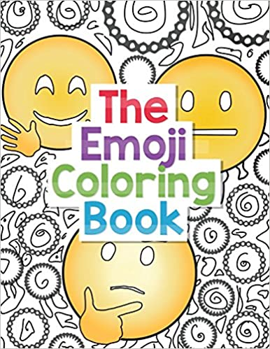 Amazon Com The Emoji Coloring Book 30 Large Coloring Pages Of Cute