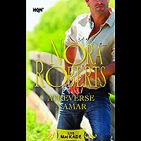 Atreverse a amar: Los Mackade (2) (Nora Roberts) (Spanish Edition)