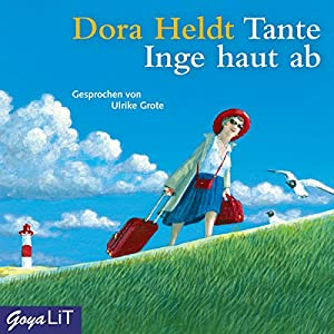 Tante Inge haut ab Hörbuch