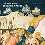img - for The Basilica of St Francis in Assisi by Gianfranco Malafarina (2014-09-29) book / textbook / text book
