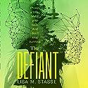 The Defiant: The Forsaken Trilogy, Book 3 Audiobook by Lisa M. Stasse Narrated by Elizabeth Evans