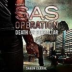 Death on Gibraltar: SAS Operation   Shaun Clarke