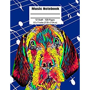 Music Notebook: 120 Blank Pages 12 Staff Music Manuscript Paper Colorful Wirehaired Vizsla Dog Cover 8.5 x 11 inches (21.59 x 27.94 cm) 27
