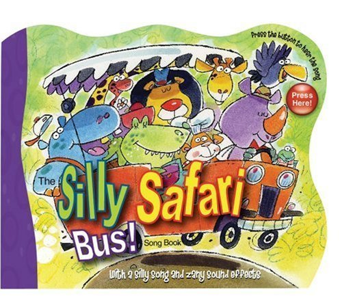 Silly Safari Bus (The Silly Safari Bus! by Ron Berry (2008-02-15))