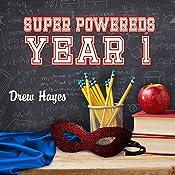 Super Powereds: Year 1: Super Powereds, Book 1 | Drew Hayes