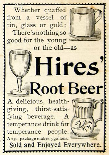 1893 Ad Hires Root Beer Soda Soft Drink Carbonated Beverage Tin Cup Glass Pop - Original Print Ad from PeriodPaper LLC-Collectible Original Print Archive
