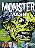 Image of Monster Mash: The Creepy, Kooky Monster Craze In America 1957-1972