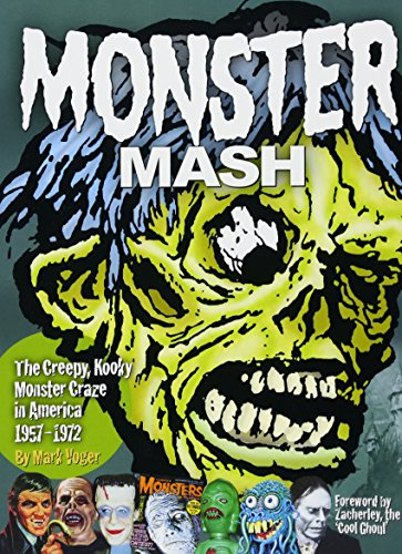 (Monster Mash: The Creepy, Kooky Monster Craze In America 1957-1972)