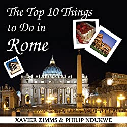The Top 10 Things to Do in Rome