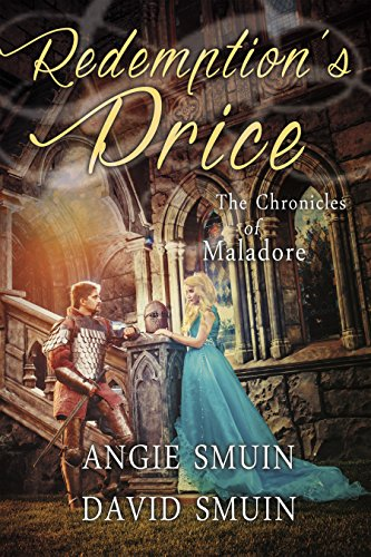 Redemption's Price: The Chronicles of Maladore by [Smuin, Angie, Smuin, David]