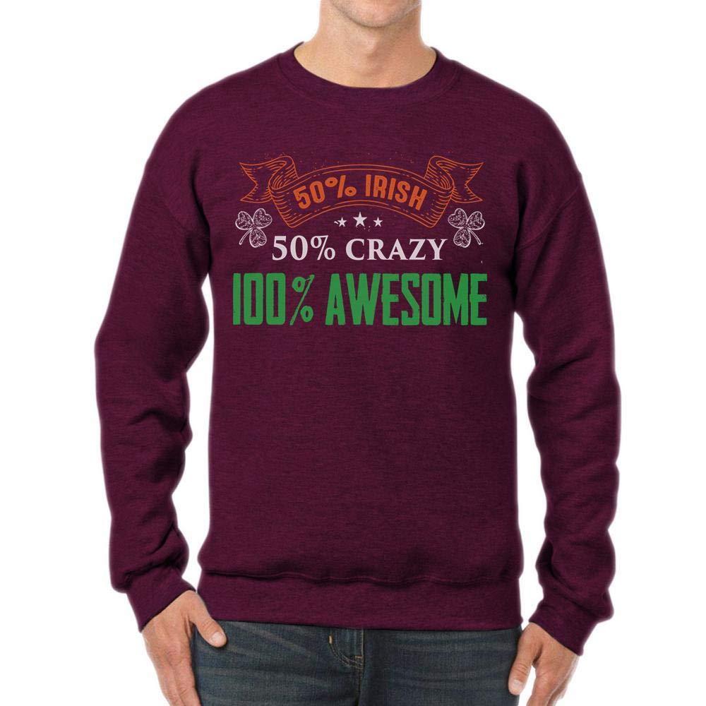 tee Irish Crazy Awesome Funny St Patricks Irish Unisex Sweatshirt