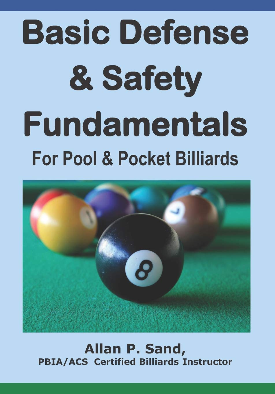 Basic Defense & Safety Fundamentals for Pool & Pocket Billiards ...