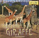 Meet the Giraffe, Susanna Keller, 1435897323