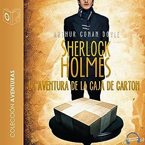 La aventura de la caja de cartón [The Adventure of the Cardboard Box] Hörbuch