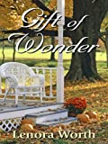 Gift of Wonder, Lenora Worth, 1410421708