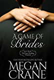 A Game of Brides (The Great Wedding Giveaway Series Book 6)