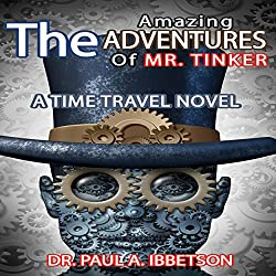 The Amazing Adventures of Mr. Tinker