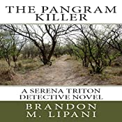 The Pangram Killer | Brandon M. Lipani