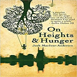 On Heights & Hunger Audiobook