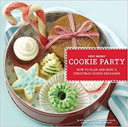 Very Merry Cookie Party How To Plan And Host A Christmas Cookie