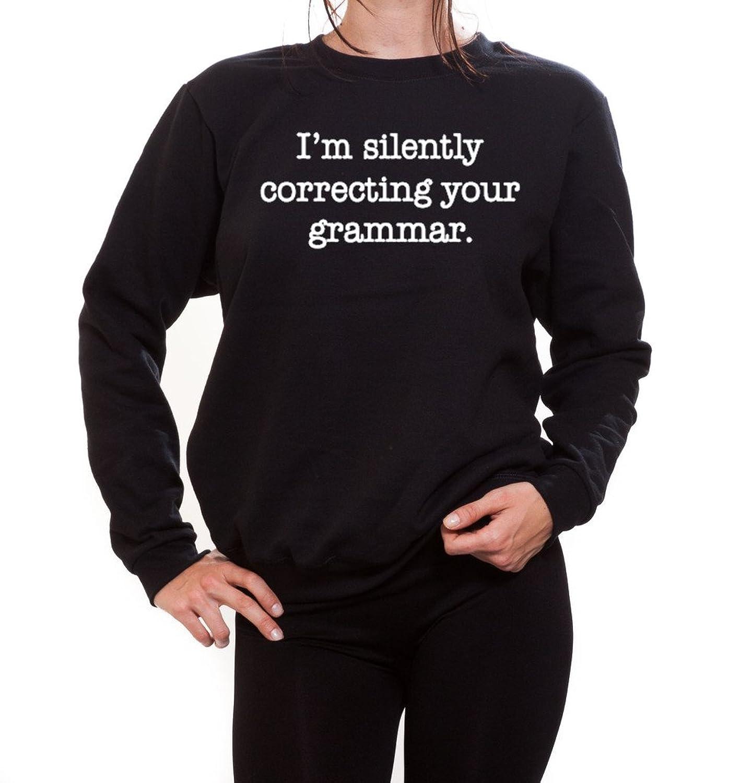 I'm Silently Correcting Your Grammar Women's Crewneck Sweater
